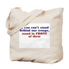 Stand in front of them... Tote Bag