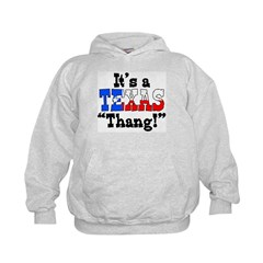 It's a Texas Thang! Hoodie
