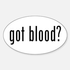"""""""Got Blood?"""" Oval Decal"""