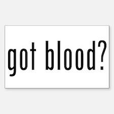 """Got Blood?"" Rectangle Decal"