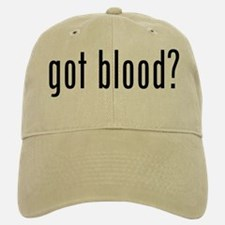 """Got Blood?"" Baseball Baseball Cap"