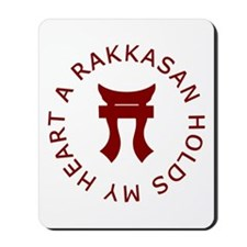 A RAKKASAN Holds My Heart Mousepad