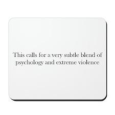 Psychology and violence Mousepad