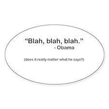 """""""Blah, blah."""" Oval Decal"""