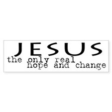 Jesus: the only real HOPE and Bumper Bumper Sticker