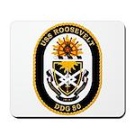USS Roosevelt DDG-80 Navy Ship Mousepad