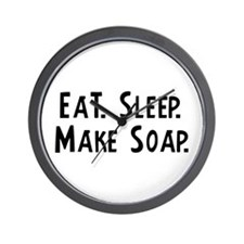 Eat, Sleep, Make Soap Wall Clock