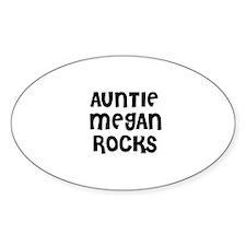 AUNTIE MEGAN ROCKS Oval Decal