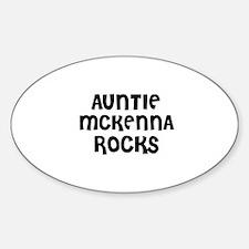 AUNTIE MCKENNA ROCKS Oval Decal