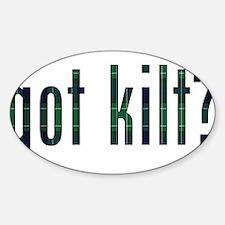 got kilt? Oval Decal