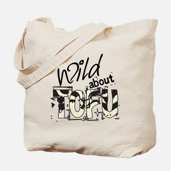 Wild about TOFU Tote Bag