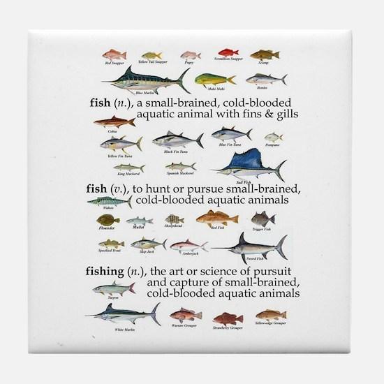 Fishin Definition Tile Coaster