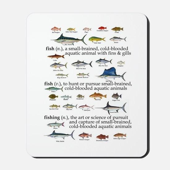 Fishin Definition Mousepad