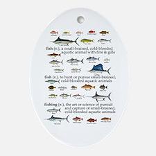 Fishin Definition Oval Ornament