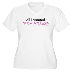 All I Wanted Was A Back Rub Women's Plus Size V-Ne