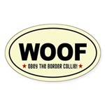 WOOF Obey the BORDER COLLIE Sticker