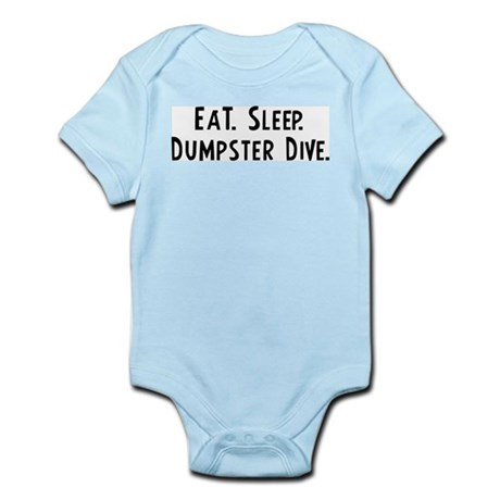 Eat, Sleep, Dumpster Dive Infant Creeper