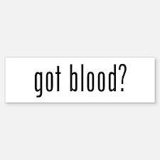 """""""Got Blood?"""" Bumper Bumper Bumper Sticker"""