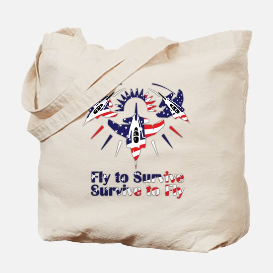 Fly to survive Tote Bag