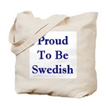 Proud To Be Swedish Tote Bag