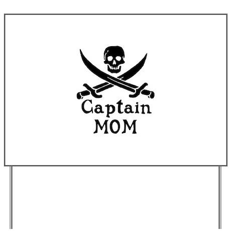 Captain Mom Yard Sign