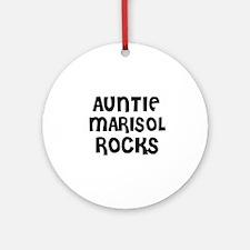 AUNTIE MARISOL ROCKS Ornament (Round)