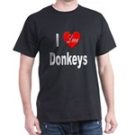 I Love Donkeys (Front) Black T-Shirt