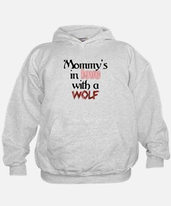 Mommys in love with a wolf Hoodie