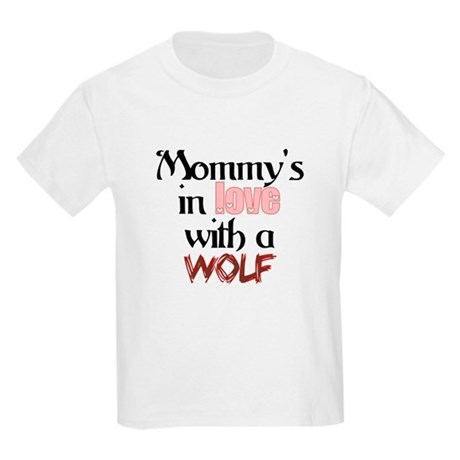 Mommys in love with a wolf Kids Light T-Shirt