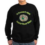 It Doesn't Get Any Better! Sweatshirt (dark)