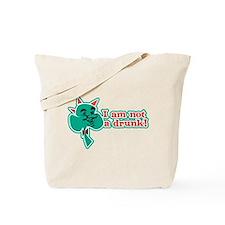 I am Not a Drunk! Tote Bag