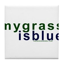 My Grass Is Blue #11 Tile Coaster