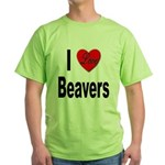 I Love Beavers Green T-Shirt