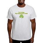 I'm Lucky My Boyfriend's Irish! Light T-Shirt