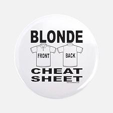 """BLONDE CHEAT SHEET 3.5"""" Button (100 pack)"""