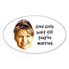 Good Girls Wait Oval Decal