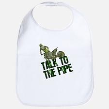 Talk to the pipe Bib