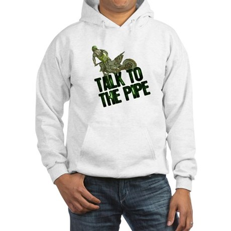 Talk to the pipe Hooded Sweatshirt
