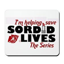 Save Sordid Mousepad