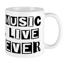 His Music Will Live Forever Small Mug