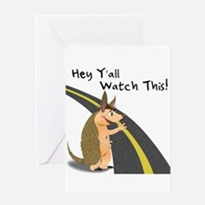 Watch This! Armadillo Greeting Card