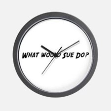 What would Sue do? Wall Clock