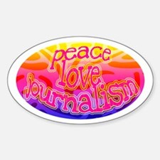 Peace.Love.Journalism Oval Decal
