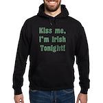 Kiss Me, I'm Irish Tonight! Hoodie (dark)