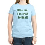 Kiss Me, I'm Irish Tonight! Women's Light T-Shirt