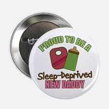 "Sleep-Deprived Dad 2.25"" Button"