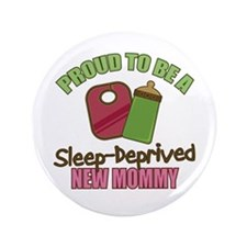 "Sleep-Deprived Mom 3.5"" Button (100 pack)"