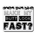 Does this Bike . . . Mousepad