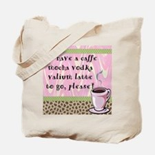 Cafe Vodka Latte Tote Bag