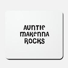 AUNTIE MAKENNA ROCKS Mousepad